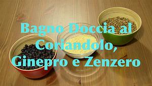 Bagno Doccia al Coriandolo Ginepro e Zenzero
